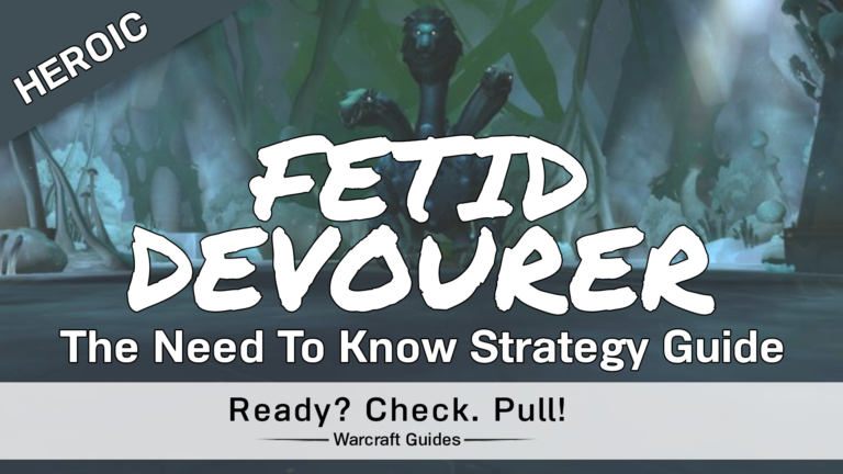 Fetid Devourer – Heroic/Normal