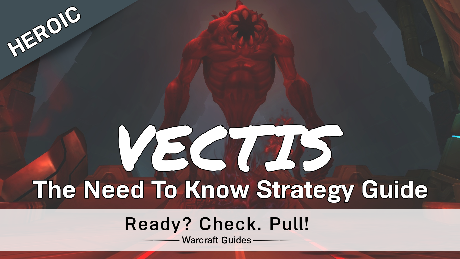 Vectis – Heroic/Normal