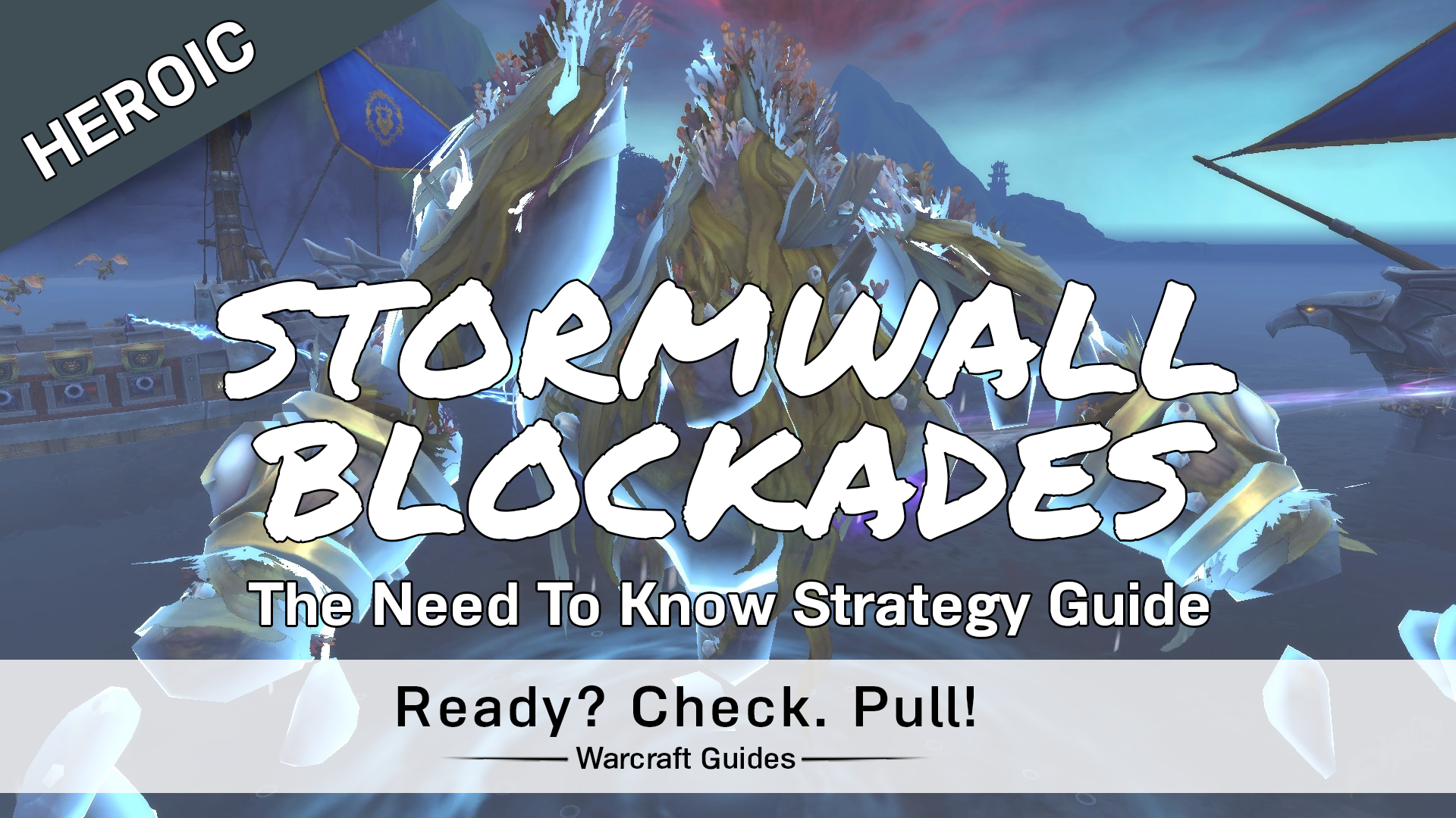 Stormwall Blockade – Heroic/Normal